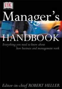 The Manager's Handbook: Everything You Need to Know About How Business and Management Work