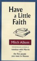 Have a Little Faith -- Paperback