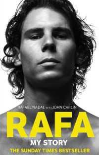 Rafa: My Story -- Paperback