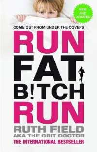 Run Fat Bitch Run -- Paperback