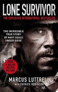 Lone Survivor : The Incredible True Story of Navy Seals under Siege -- Paperback