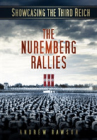 Showcasing the Third Reich : The Nuremberg Rallies