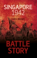Singapore 1942 (Battle Story)