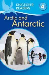 Kingfisher Readers: Arctic and Antarctic (Level 4: Reading Alone) -- Paperback