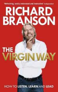 Virgin Way : How to Listen, Learn, Laugh and Lead -- Paperback
