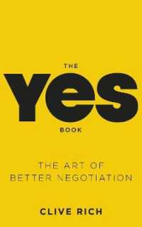 Yes Book : The Art of Better Negotiation -- Paperback