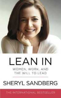 Lean in : Women, Work, and the Will to Lead -- Paperback