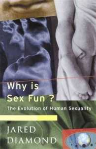 Why is Sex Fun? : The Evolution of Human Sexuality (Science Masters) -- Paperback