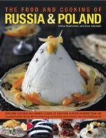 The Food and Cooking of Russia &amp; Poland