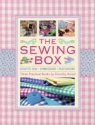 The Sewing Box (3-Volume Set) : How to Sew, Embroidery and Patchwork, Three Practical Books <3 vols.> (3 vols.) (BOX)