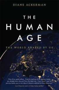 Human Age : The World Shaped by Us -- Paperback (English Language Edition)
