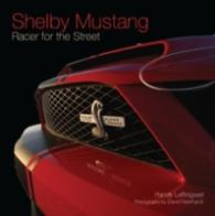 Shelby Mustang : Racer for the Street (Reprint)