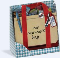 My Mummy's Bag -- Hardback