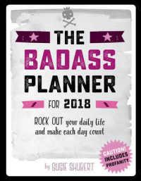 The Badass 2018 Planner (EGMT SPI)