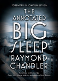 The Annotated Big Sleep (Annotated)