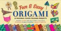 Fun & Easy Origami Kit : 29 Original Paper-Folding Projects (BOX PCK PA)