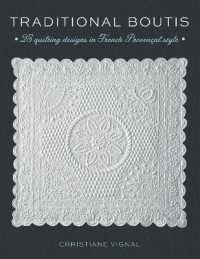 Traditional Boutis : 25 Quilting Designs in French Provencal Style (PAP/CHRT)