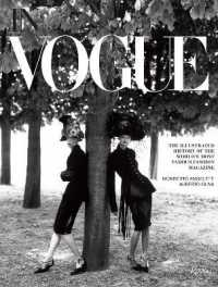 In Vogue : An Illustrated History of the World's Most Famous Fashion Magazine