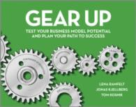 Gear Up : Test Your Business Model Potential and Plan Your Path to Success