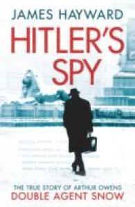 Hitler's Spy -- Paperback
