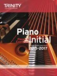 Piano Initial 2015-2017 : Pieces & Exercises -- Paperback