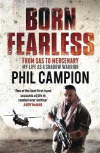 Born Fearless : From Kids' Home to Sas to Pirate Hunter - My Life as a Shadow Warrior -- Paperback