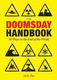 Doomsday Handbook : 50 Ways to the End of the World -- Hardback