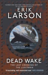 Dead Wake : The Last Crossing of the Lusitania -- Paperback (English Language Edition)