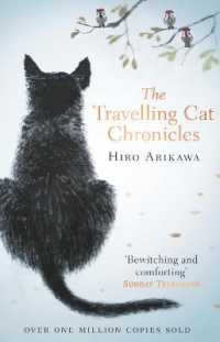 Travelling Cat Chronicles -- Paperback