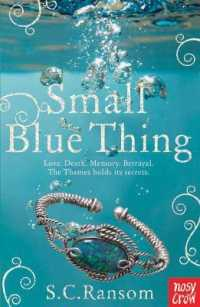 Small Blue Thing -- Paperback