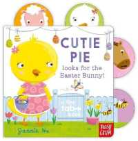 Tiny Tabs: Cutie Pie Looks for the Easter Bunny (Tiny Tabs) -- Board book