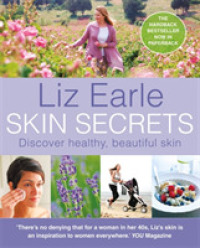 Skin Secrets : How to Have Naturally Healthy, Beautiful Skin -- Paperback