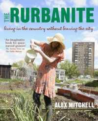 Rurbanite : Living in the Country without Leaving the City -- Paperback