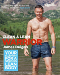 Clean & Lean Warrior : Your Blueprint for a Strong, Lean Body (Clean & Lean Series) -- Paperback