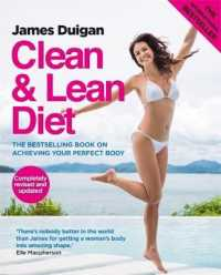 Clean & Lean Diet : The Bestselling Book on Achieving Your Perfect Body (Clean & Lean Series) -- Paperback (Rev ed)
