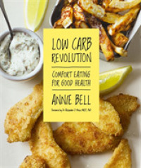 Low Carb Revolution : The Comfort Eating Diet for Good Health -- Paperback