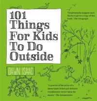 101 Things for Kids to Do Outside -- Paperback
