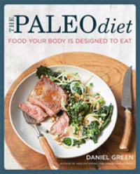 Paleo Diet : Food Your Body is Designed to Eat -- Paperback
