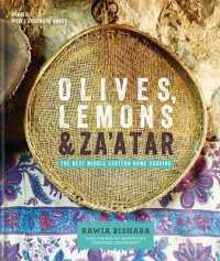 Olives, Lemons & Za'atar : The Best Middle Eastern Home Cooking -- Hardback