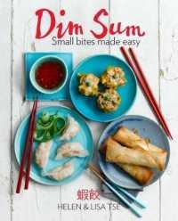 Dim Sum : Small Bites Made Easy -- Hardback