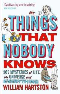 The Things That Nobody Knows : 501 Mysteries of Life, the Universe and Everything (Reprint)