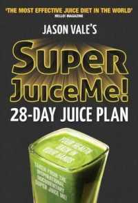 Super Juice Me! 28-day Juice Plan : 28-day Juice Plan