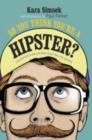 So You Think You're a Hipster? : Cautionary Case Studies from the City Streets