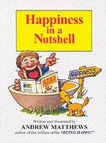 Happiness in a Nutshell -- Paperback