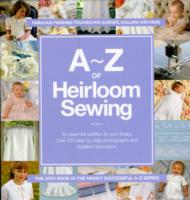 A-z of Heirloom Sewing -- Paperback