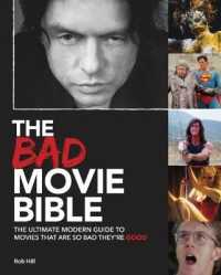 The Bad Movie Bible (Movie Bibles)