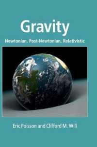 Gravity : Newtonian, Post-Newtonian, Relativistic