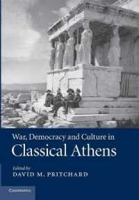 War, Democracy and Culture in Classical Athens