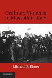 Ordinary Violence in Mussolini's Italy (Reprint)