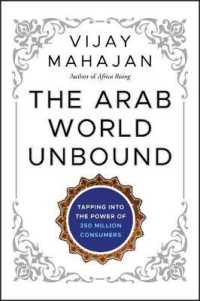The Arab World Unbound : Tapping into the Power of 350 Million Consumers